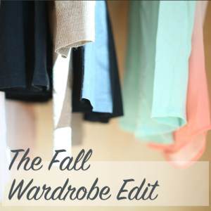 The Fall Wardrobe Edit | Home Economics for the Modern Age