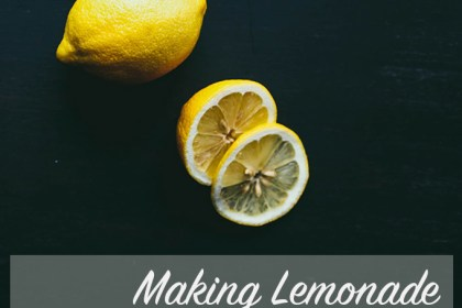 Making Lemonade from Scratch