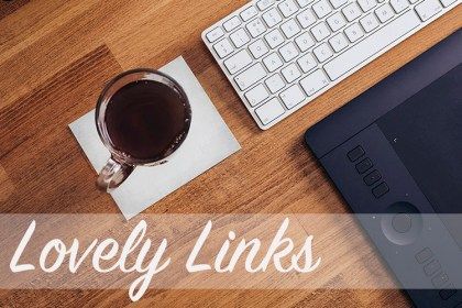 Lovely Links - Oct 10