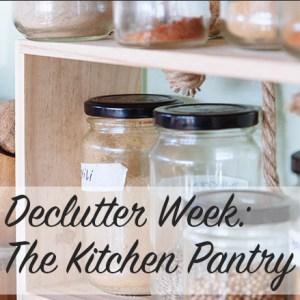 Declutter Week: The Kitchen Pantry   Modern Home Economics