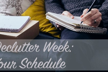 Declutter Week: Your Schedule