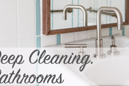 Deep Cleaning: Bathrooms