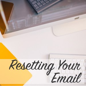Resetting Your Email | Modern Home Economics