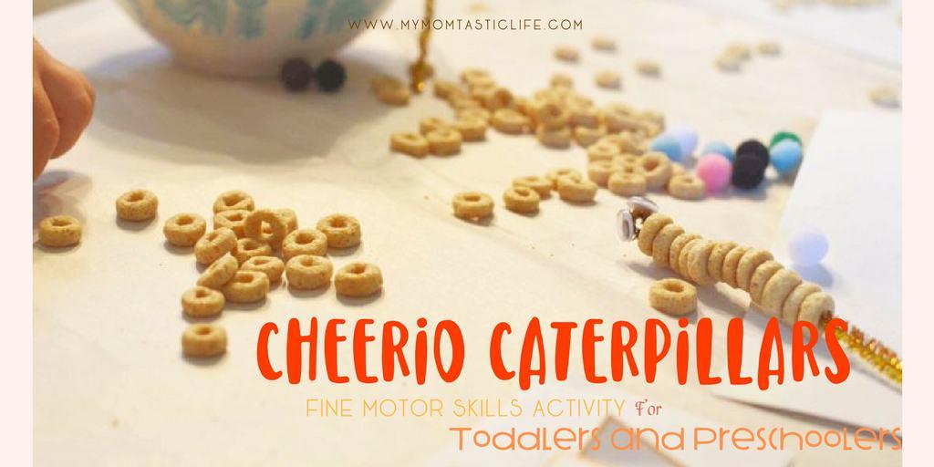 Cheerio Caterpillars Fine Motor Skills Activity For