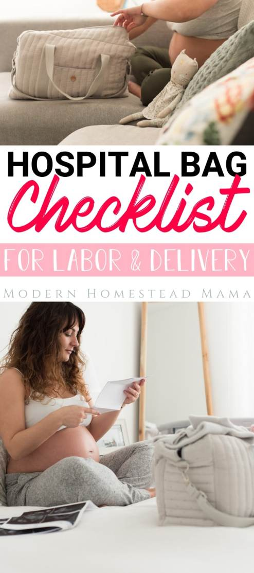 Hospital Bag Checklist for Labor & Delivery | Modern Homestead Mama