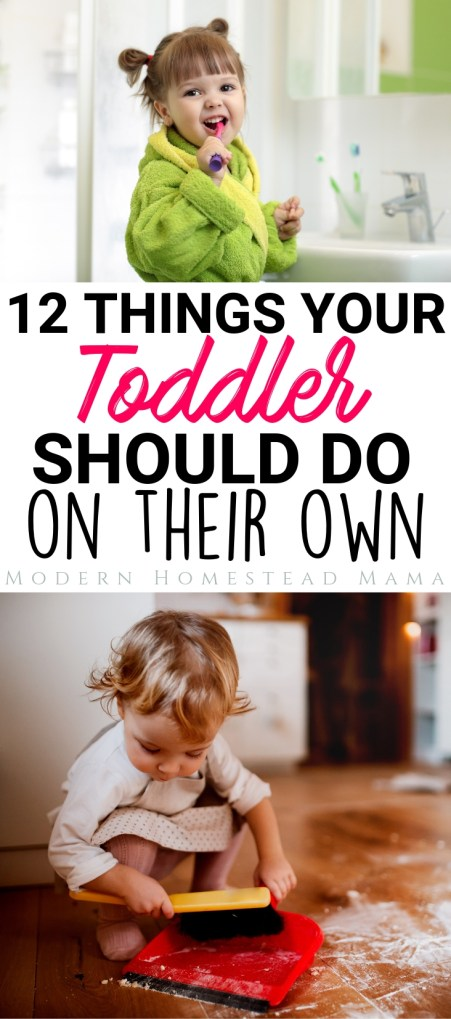 12 Things Your Toddler Should Do on Their Own | Modern Homestead Mama