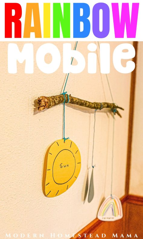 DIY Rainbow Mobile for your Rainbow Unit | Modern Homestead Mama