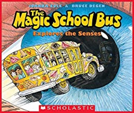 The Magic School Bus Exploring the Senses