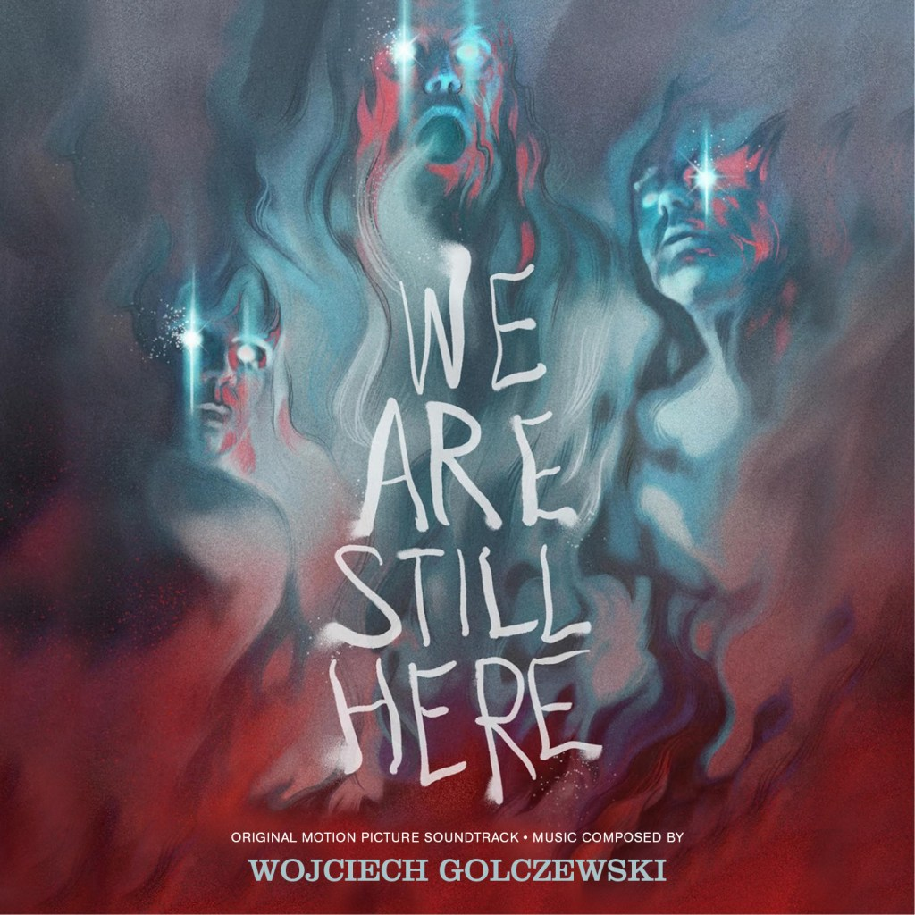 We Are Still Here Soundtrack