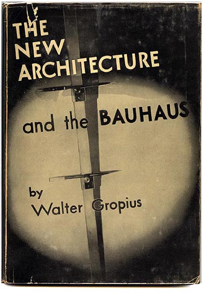 Modernism101com  Gropius Walter THE NEW ARCHITECTURE