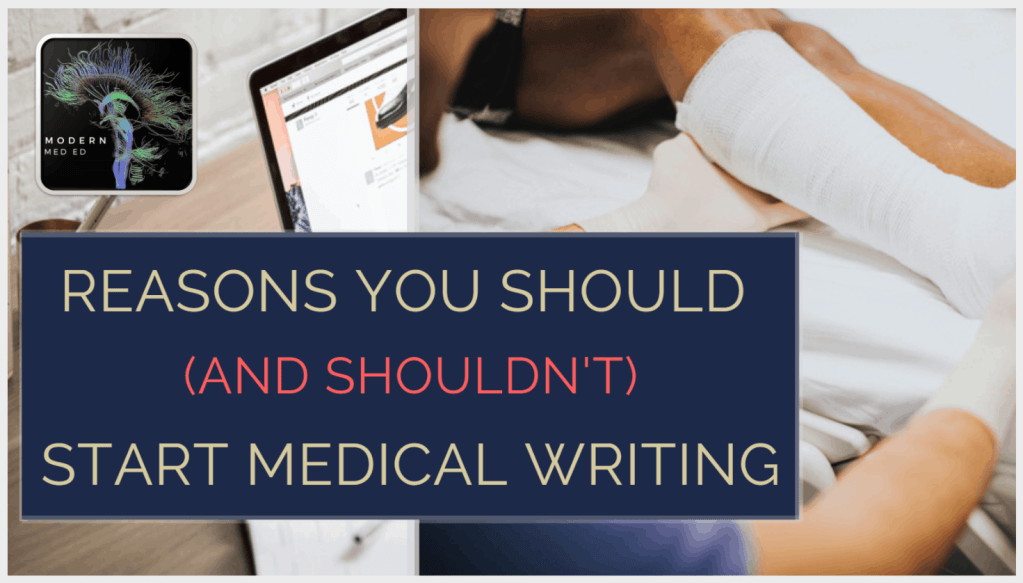 Reasons To Start Medical Writing, with medical writing courses for physicians, PAs, and other HCPs