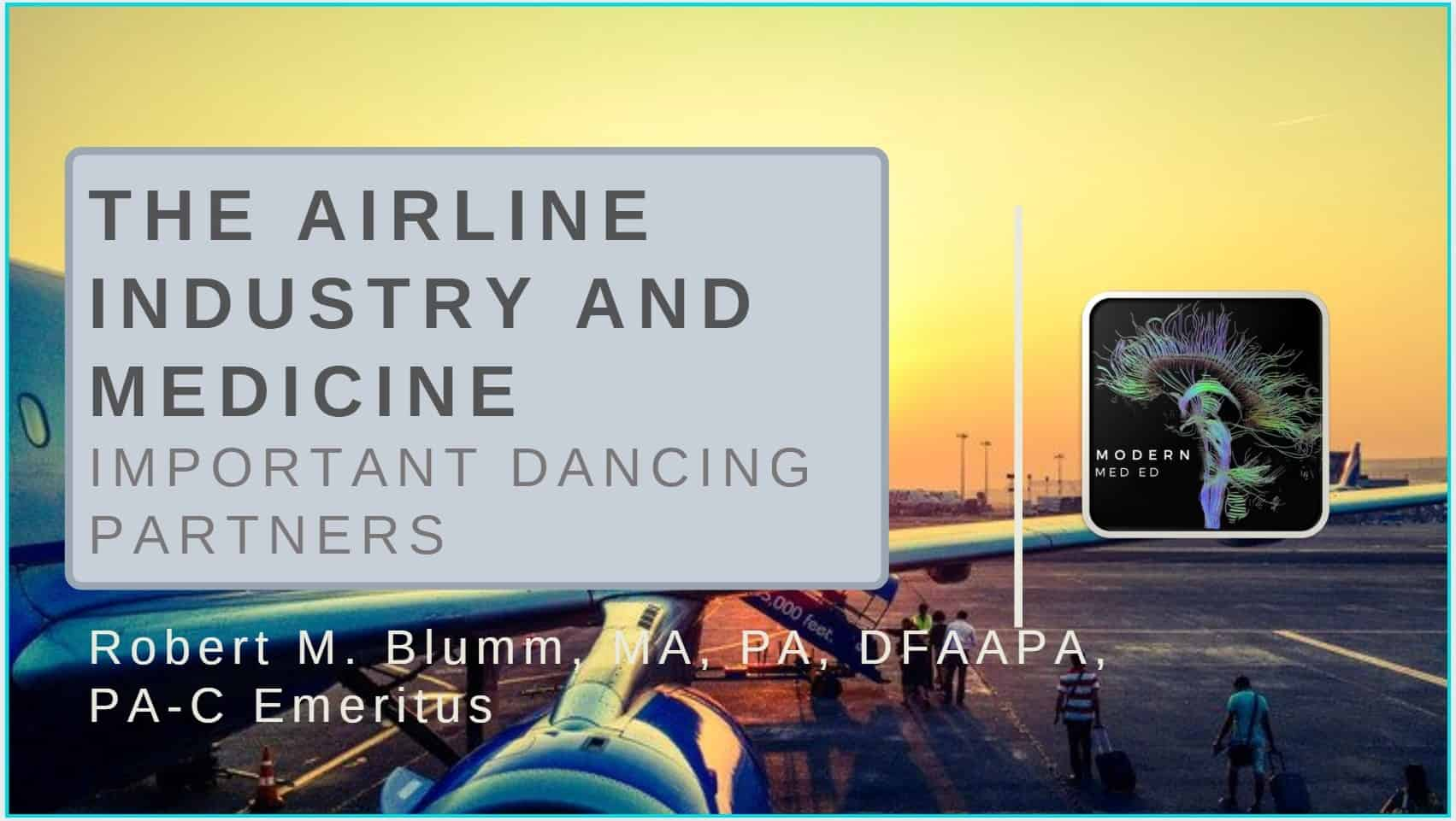 Medicolegal Mishaps: Medicine and the Airline Industry