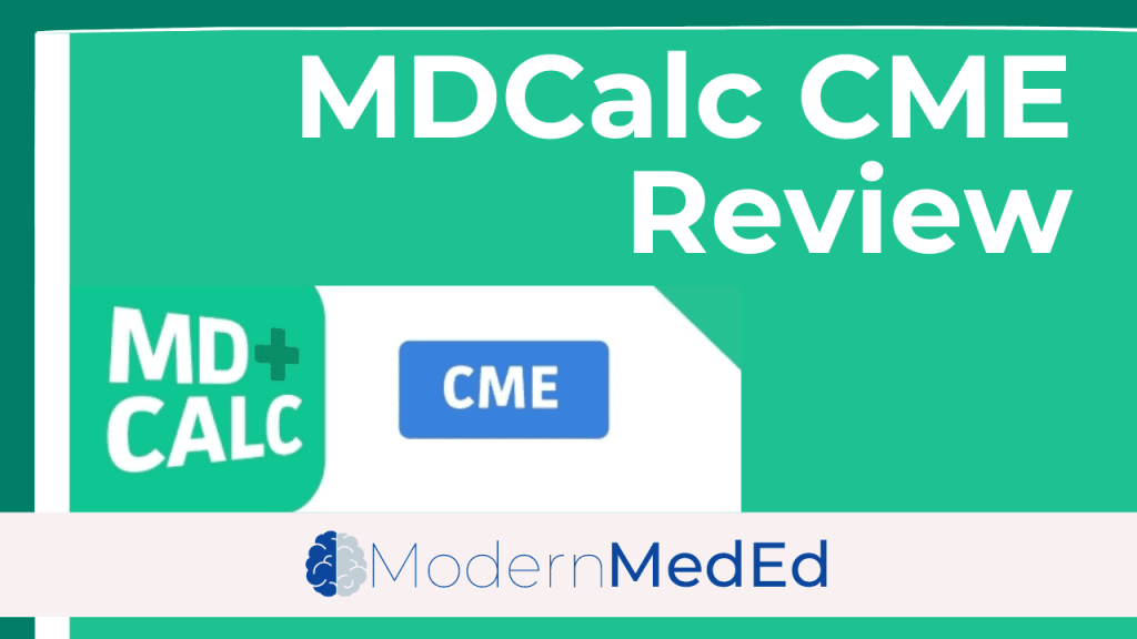 MDCalc CME Review