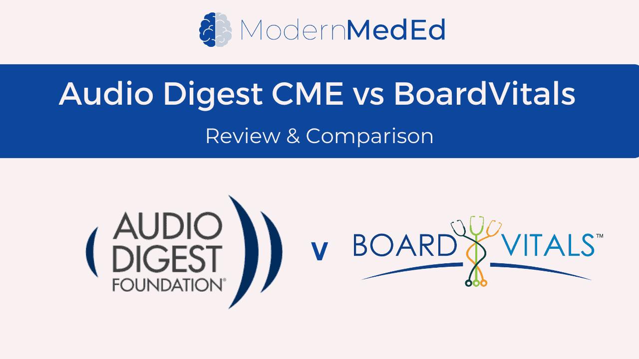 Audio Digest CME vs BoardVitals
