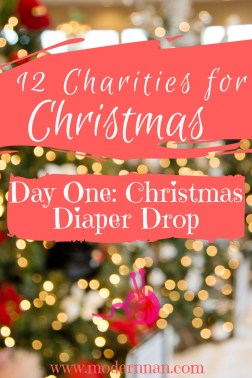 12 Charities For Christmas: Diaper Drop | Modern Nan