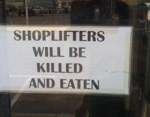 Shoplifting sign