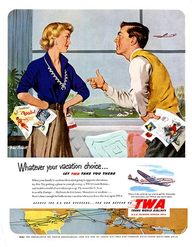 "TWA ""Whatever Your Vacation Choice"" Advertisement, 1952. The ad highlights ""what could be"" and ignores cancelled flights due to bad weather. Image courtesy of Rossano aka Bud Care on Flickr.com"