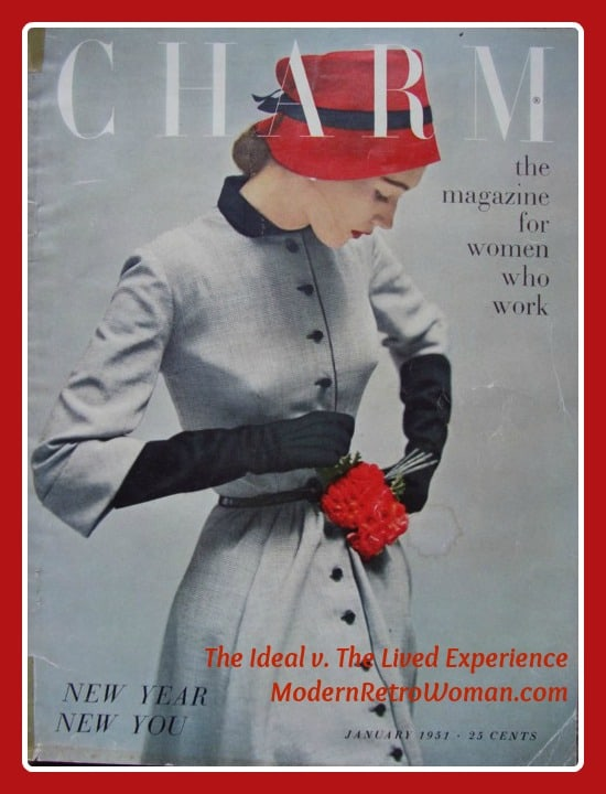 The Ideal v. The Lived Experience; Charm Magazine, January, 1951; Source image courtesy of The Vintage Traveler.