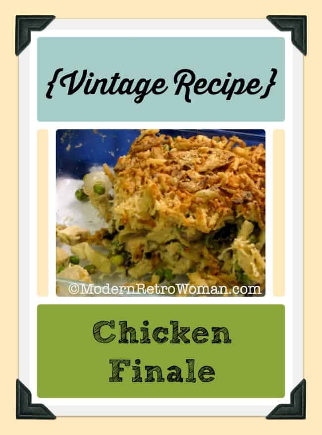 Chicken Finale Vintage Recipe ModernRetroWoman.com