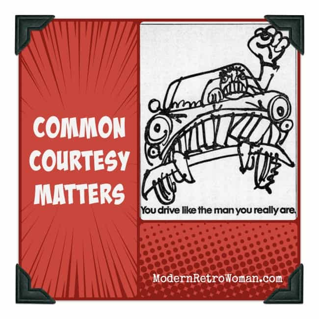 Common Courtesy Matters ModernRetroWoman.com