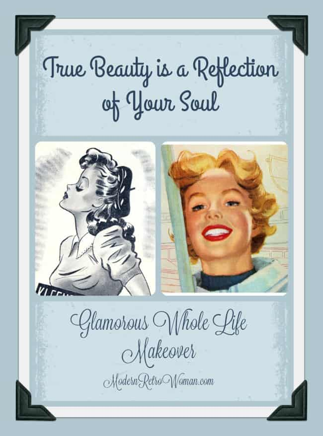 True Beauty is a Reflection of Your Soul  Modern Retro Woman