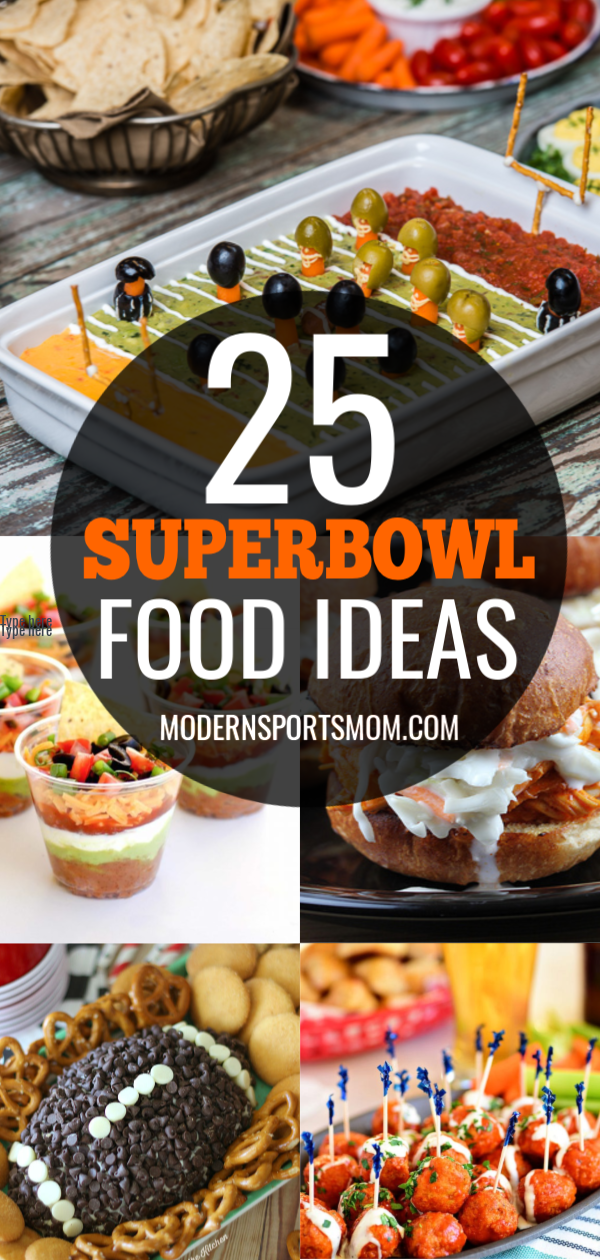 25 Superbowl Game Day Food Ideas Modern Sports Mom