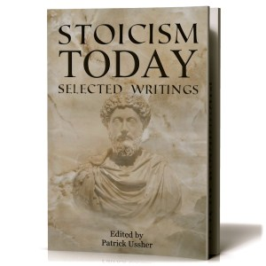 Stoicism Today: Selected Writings