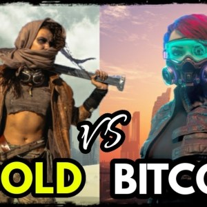 Bitcoin vs Gold: Dystopia vs Mad Max