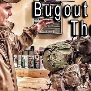Bugout Bag Theory - Basic 101 to Building a Bug Out Bag