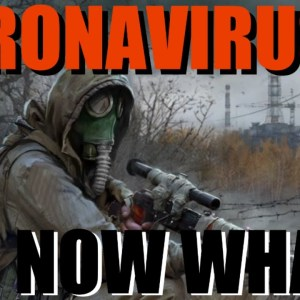 Coronavirus Prepper Tips: What Do I Do Now?