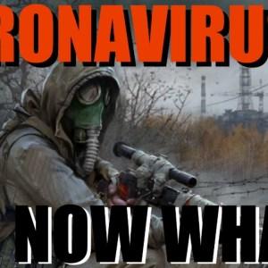 Coronavirus Prepper Tips: What Do I Do Now?