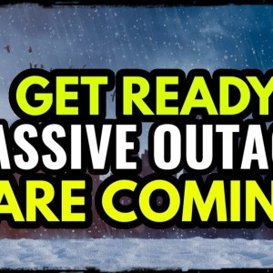 WARNING: More Blackouts and Power Outages are Coming