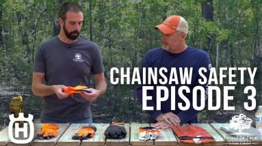 Chainsaw Safety | Work Gloves | Episode 3 | Forest to Farm