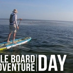 Paddle Board Adventure | Day 1 | ON Three
