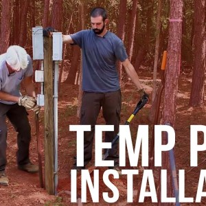 Temporary Power Pole Installation | Forest to Farm