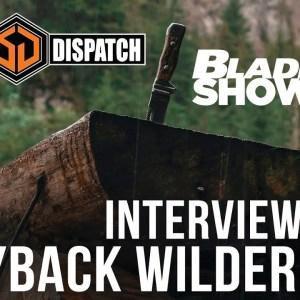 Wayback Wilderness at Blade Show 40