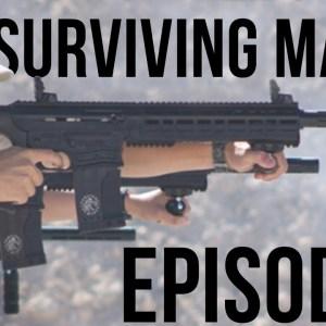 SURVIVING MANN | Episode 2