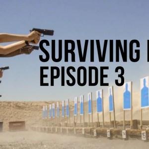 Surviving Mann | Episode 3