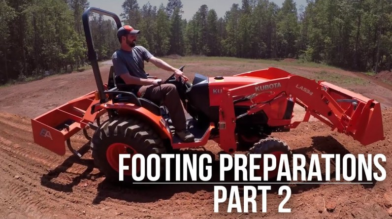 Footing Prep | Part 2 | Forest to Farm