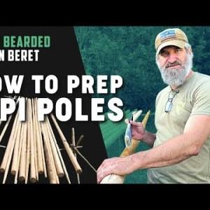 How to Prep Tipi Poles  | Gray Bearded Green Beret