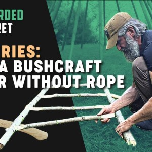 TIPI SERIES: Build a Bushcraft Ladder without Rope | Gray Bearded Green Beret