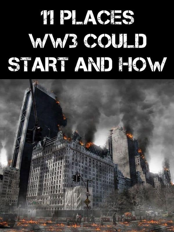 11 places ww3 could