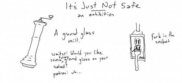 It's Just Not Safe Exhibition Sketch