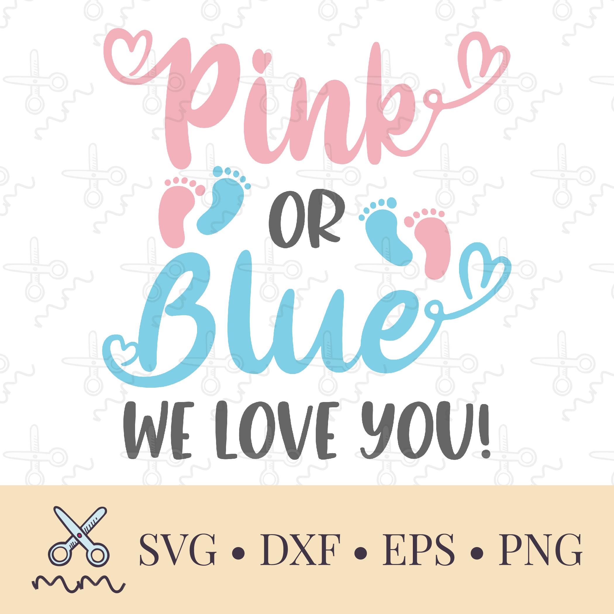 Download Pink or Blue We Love You SVG - The Modish Maker