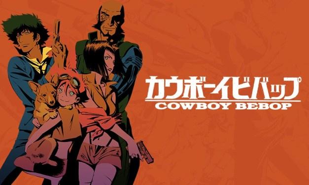 Cowboy Bebop tendrá serie live-action para televisión