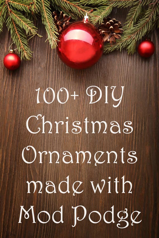 DIY Christmas Ornaments Made With Mod Podge Mod Podge Rocks