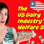 us dairy industry welfare scam
