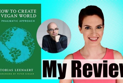 "modvegan review ""how to create a vegan world"" tobias leenaert"