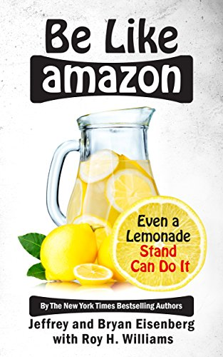 Book review-Be Like Amazon - Jeffrey and Bryan Eisenberg