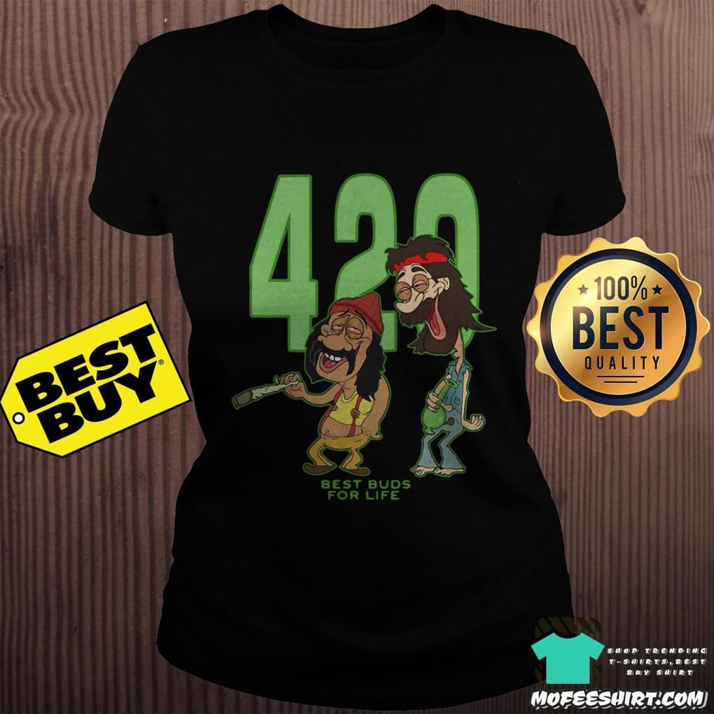 420 best buds for life ladies tee - 420 Best Buds For Life Shirt